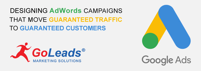 Designing Adwords Campaigns that Move Guaranteed Traffic to Guaranteed Customer