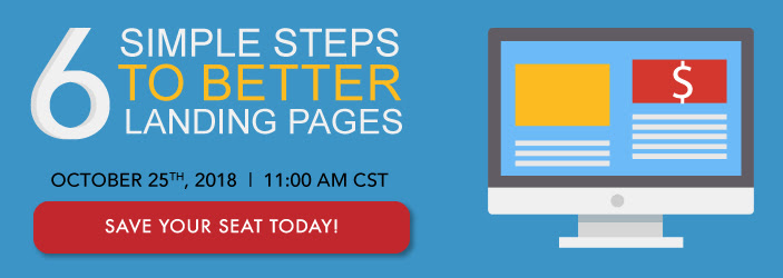 Six Simple Steps to Better Landing Pages Webinar