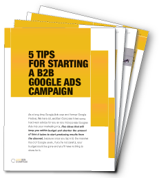 5 Tips For Starting a Google B2B Adwords Campaign